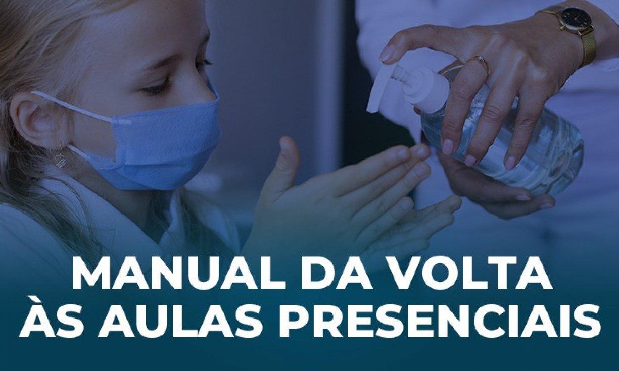 MANUAL DA VOLTA ÀS AULAS PRESENCIAIS